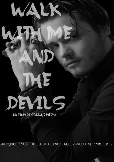 Walk With Me and the Devils