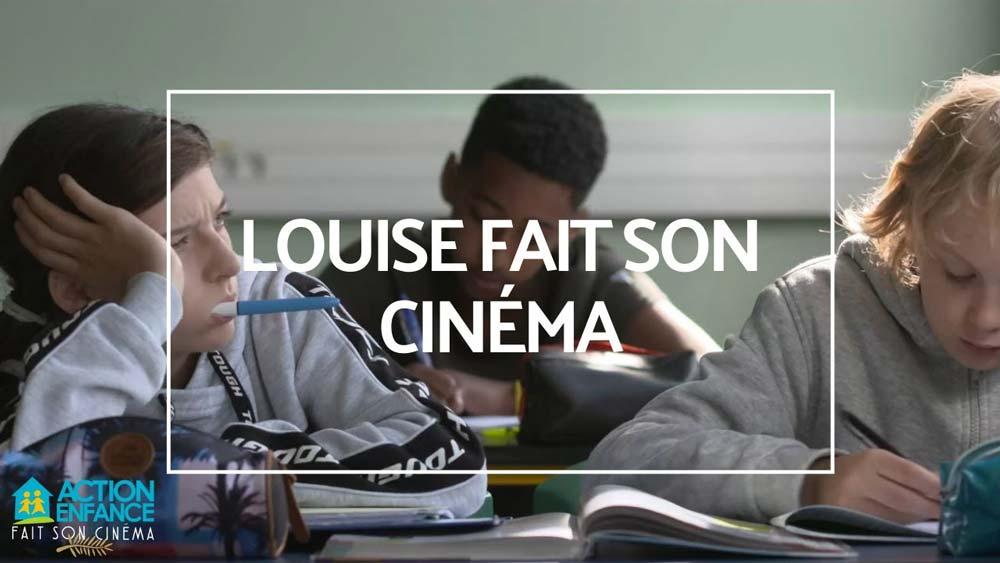 LOUISE FAIT SON CINÉMA - film etudiant