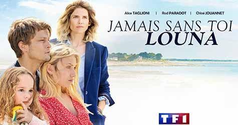 Jamais sans toi Louna-téléfilm-Yann Samuell-CLCF-2019