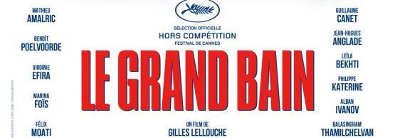 Le grand bain de Gilles Lellouche | Anciens CLCF