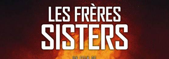 Les frères sisters de Jacques Audiard | Anciens CLCF
