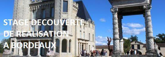 Stage découverte de réalisation à Bordeaux - CLCF et COURS FLORENT