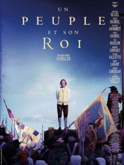 Un peuple et son roi de Pierre Schoeller | Anciens CLCF