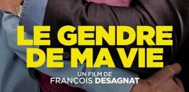 Le gendre de ma vie de François Desagnat